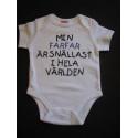 Baby bodys med texten MIN FAR FAR ÄR SNÄLLAST I HELA VÄRLDEN